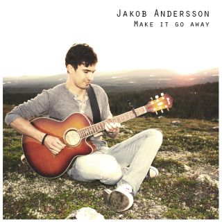 Jakob Andersson - Make it go away - 2014